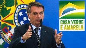 Presidente Jair Bolsonaro lança o Casa Verde e Amarela